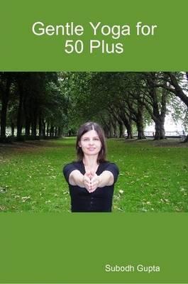 Gentle Yoga for 50 Plus