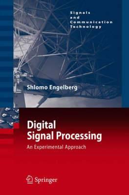 Digital Signal Processing: An Experimental Approach