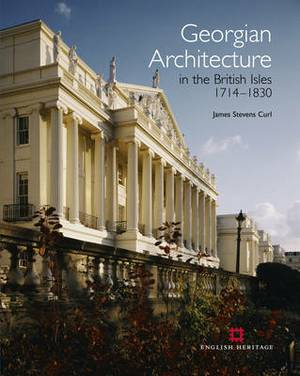 Georgian Architecture in the British Isles, 1714-1830
