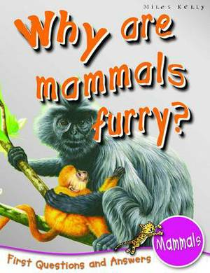 1st Questions and Answers Mammals: Why are Mammals Furry?