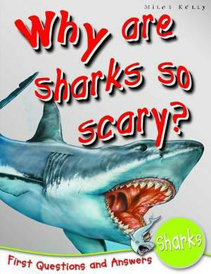 1st Questions and Answers Sharks: Why are Sharks So Scary?