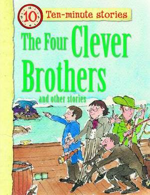 The Four Clever Brothers and Other Stories