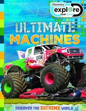 Explore Your World Ultimate Machines