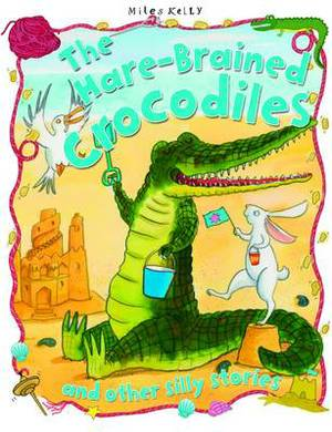 The Hare-Brained Crocodiles