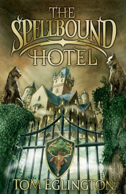The Spellbound Hotel