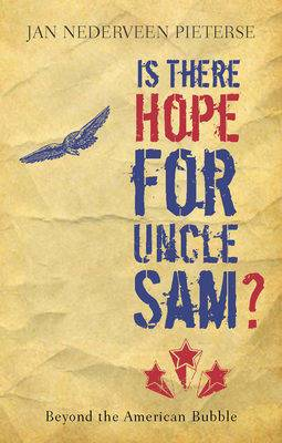 Is There Hope for Uncle Sam?: Beyond the American Bubble