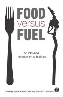 Food versus Fuel: An Informed Introduction to Biofuels