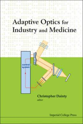 Adaptive Optics for Industry and Medicine: Proceedings of the Sixth International Workshop
