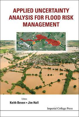 Applied Uncertainty Analysis for Flood Risk Management