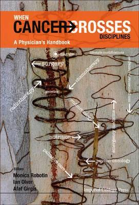 When Cancer Crosses Disciplines: A Physician's Handbook