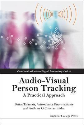 Audio Visual Person Tracking: A Practical Approach