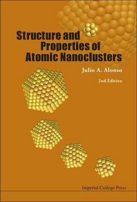 Structure And Properties Of Atomic Nanoclusters (2nd Edition)