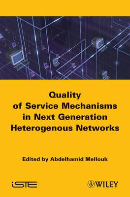 Quality of Service Mechanisms in Next Generation Heterogeneous Networks