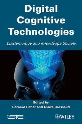 Digital Cognitive Technologies: Epistemology and Knowledge Society