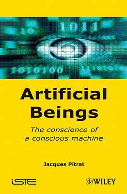 Artificial Beings: The Conscience of a Conscious Machine
