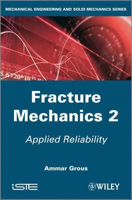 Applied Reliability: Fracture Mechanics 2