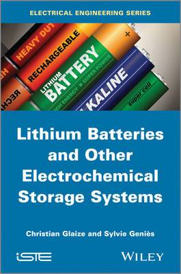Lithium Batteries and Other Electrochemical Storage Systems: Lithium, Sodium-sulfur, Nickel Chloride and Redox Flow