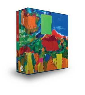 Hans Hofmann: Catalogue Raisonne of Paintings