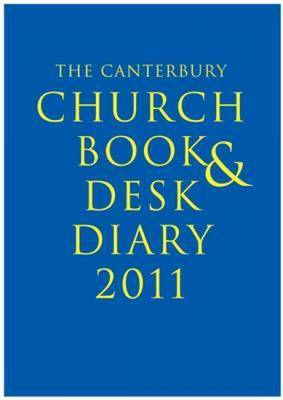 The Canterbury Church Book and Desk Diary: 2011