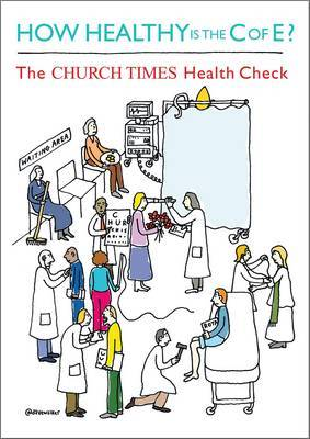 How Healthy is the C of E?: The Church Times Health Check