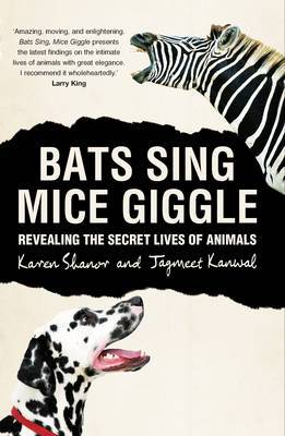 Bats Sing, Mice Giggle: Revealing the Secret Lives of Animals