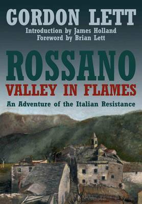 Rossano: A Valley in Flames: An Adventure of the Italian Resistance