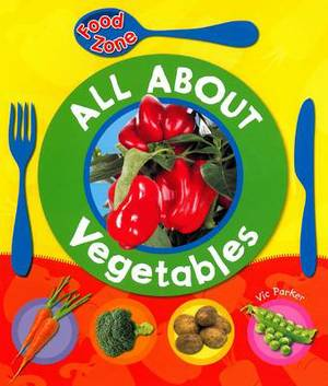 All About Vegetables