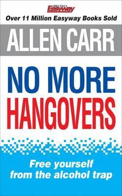 Allen Carrs No More Hangovers