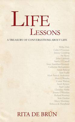 Life Lessons: A Treasury of Conversations About Life