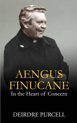Aengus Finucane: In the Heart of Concern