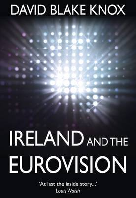 Ireland and the Eurovision: The Winners, the Losers and the Turkey