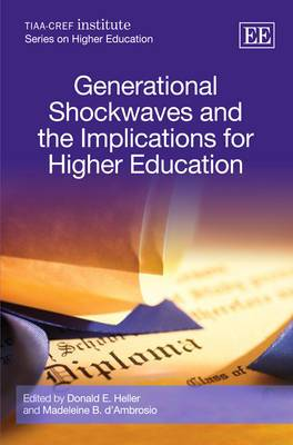 Generational Shockwaves and the Implications for Higher Education