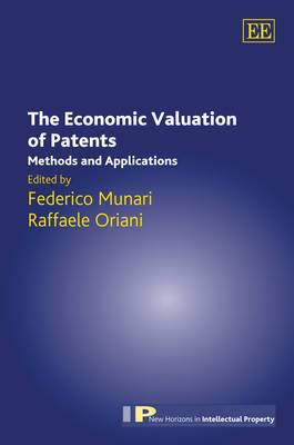 The Economic Valuation of Patents: Methods and Applications