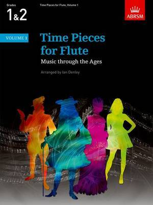 Time Pieces for Flute: Music Through the Ages in 3 Volumes: v. 1