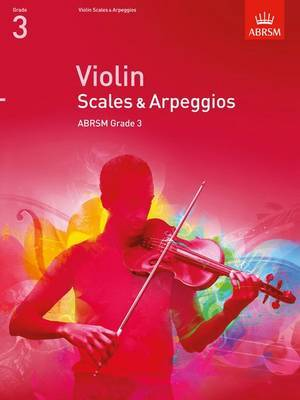 Violin Scales & Arpeggios, ABRSM Grade 3: From 2012