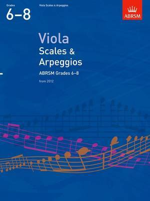 Viola Scales & Arpeggios, ABRSM Grades 6-8: From 2012