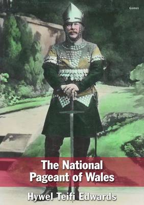 National Pageant of Wales, The