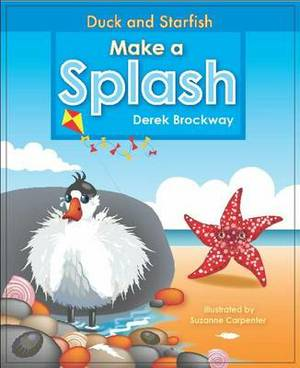 Duck and Starfish Make a Splash