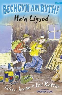 Cyfres Bechgyn am Byth!: Hela Llygod