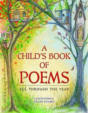 Child's Book of Poems, A - All Through the Year