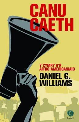 Canu Caeth: Y Cymry A'r Affro-Americaniaid