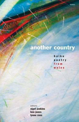 Another Country: Haiku Poetry from Wales
