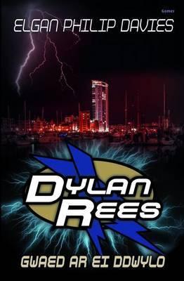 Dylan Rees: Gwaed Ar Ei Ddwylo