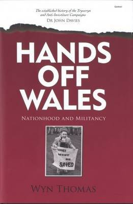 Hands off Wales - Nationhood and Militancy