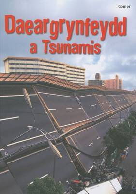 Daeargrynfeydd a Tsunamis