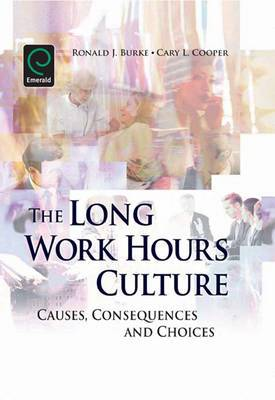 The Long Work Hours Culture: Causes, Consequences and Choices