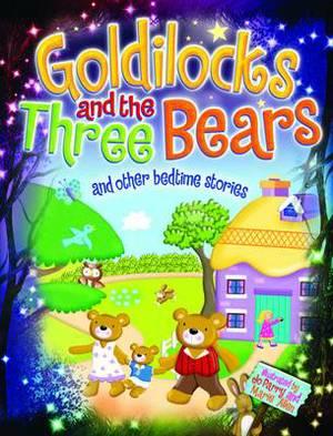 Magical Bedtime Stories: Goldilocks & the Three Bears