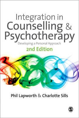 Integration in Counselling and Psychotherapy: Developing a Personal Approach