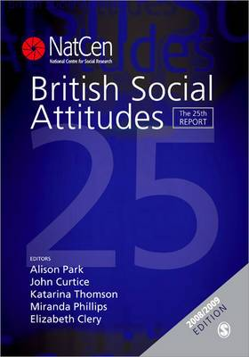 British Social Attitudes: The 25th Report: 25th Report