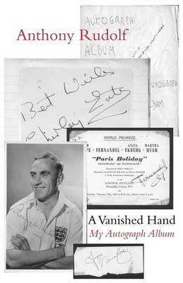 A Vanished Hand: My Autograph Album
